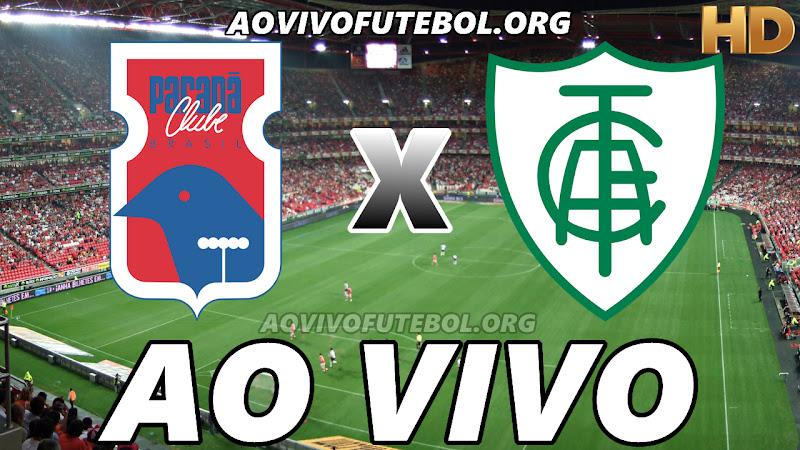 Paraná x América Mineiro Ao Vivo Online HD