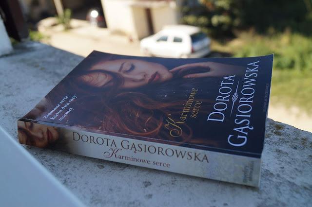 """Karminowe serce"" Dorota Gąsiorowska"