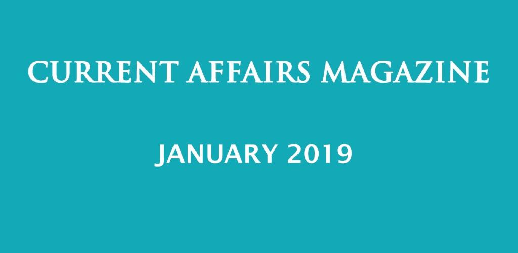 Current Affairs January 2019 iasparliament
