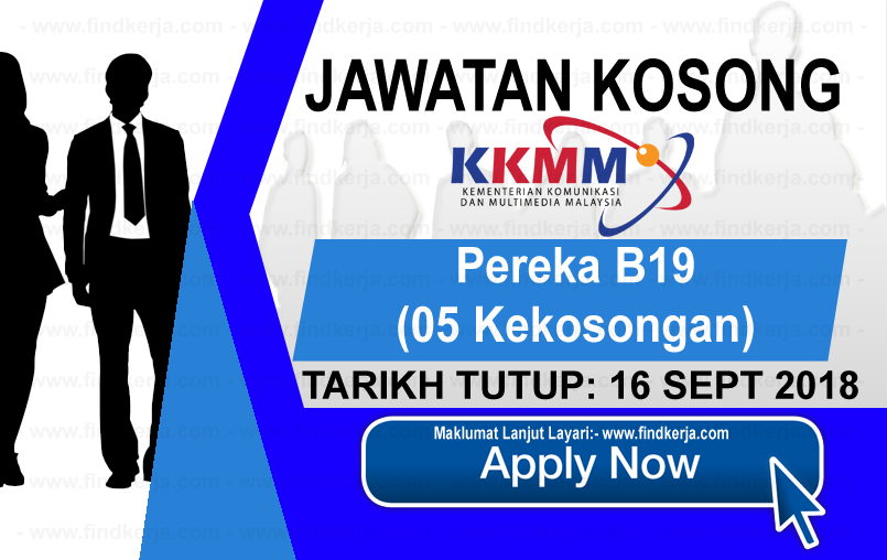Jawatan Kerja Kosong KKMM - Kementerian Komunikasi dan Multimedia Malaysia logo www.ohjob.info www.findkerja.com september 2018