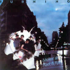 'Noches De Rock And Roll' - Burning: