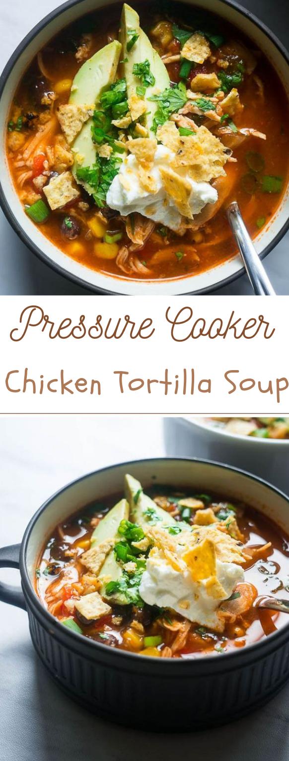 Pressure Cooker Chicken Tortilla Soup #diet #healthy