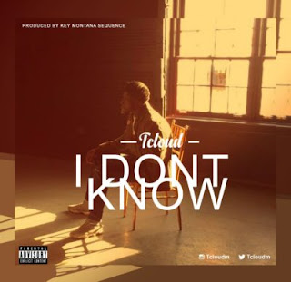 """Tcloud – """"I Don't Know"""""""