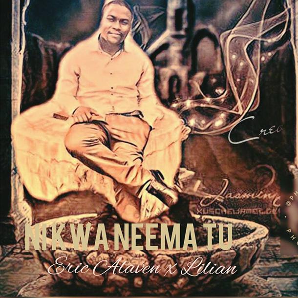 Download Mp3 | Eric Alaven x Lilian - Ni kwa Neema