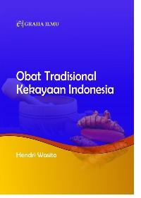 Obat Tradisional Kekayaan Indonesia