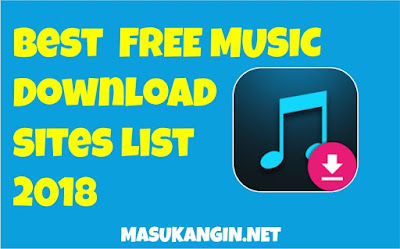 Best Free Music Download Sites 2018