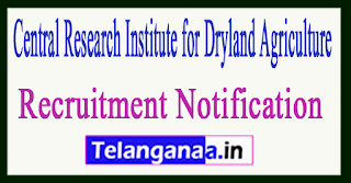Central Research Institute for Dryland Agriculture CRIDA Recruitment Notification 2017