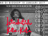 Film Wiji Thukul Istirahatlah Kata-Kata