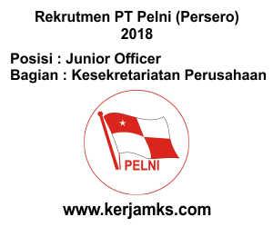 Lowongan Kerja Kesekretariatan Perusahaan - Junior Officer PT PELNI (Persero)