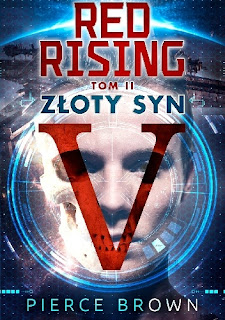 Red Rising. Złoty Syn - Pierce Brown