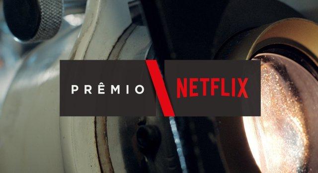 Chegou a 2ª edição do Prêmio Netflix