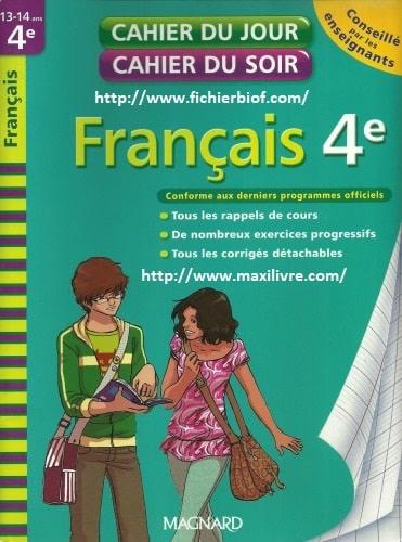 Cahier du jour cahier du soir : Français 4e