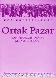 Jean-François Deniau & Gerard Druesne - Ortak Pazar  (Cep Üniversitesi Dizisi - 9)