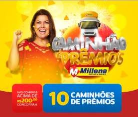 Promoção Caminhão de Prêmios Millena Móveis e Eletro Participar Prêmios
