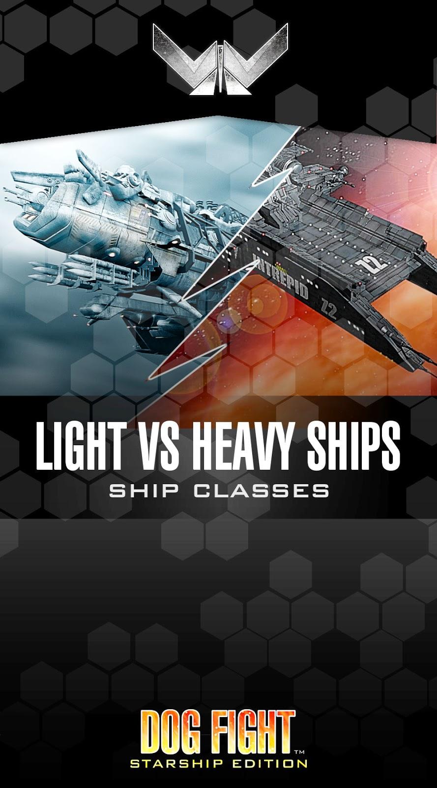 Dog Fight: Starship Edition light ships heavy ships