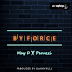 """May D – """"By Force"""" ft. Peruzzi"""