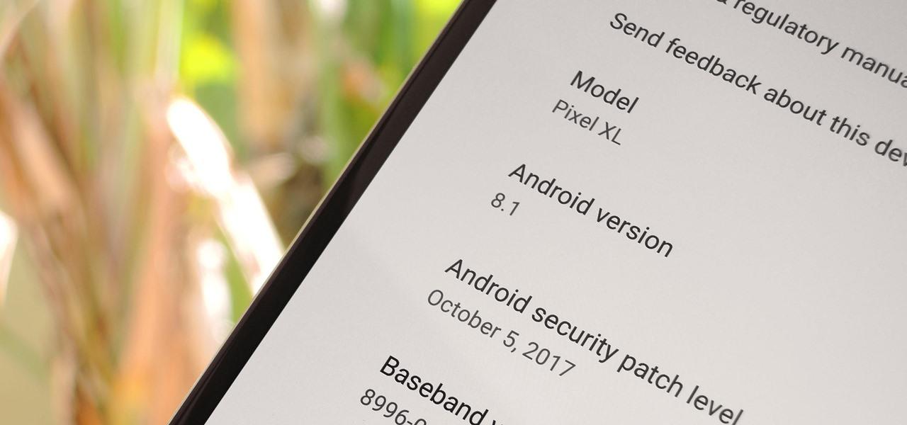 Android 8.1 Oreo on Google pixel XL