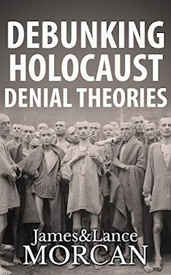 https://www.amazon.com/DEBUNKING-HOLOCAUST-DENIAL-THEORIES-Historicity-ebook/dp/B01EYY7T7Y/ref=la_B005ET3ZUO_1_12?s=books&ie=UTF8&qid=1508705635&sr=1-12&refinements=p_82%3AB005ET3ZUO