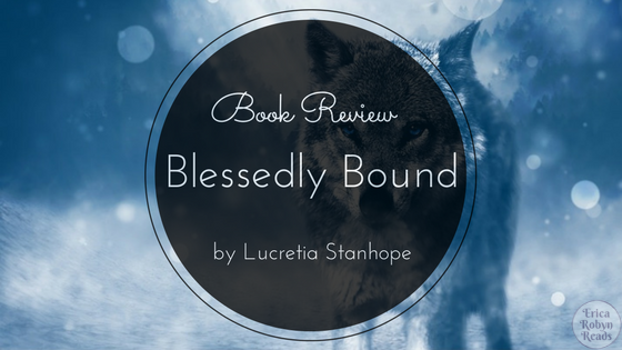 Book Review of Blessedly Bound by Lucretia Stanhope