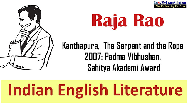 raja rao, myexamsolution, kanthapura, indian english writer, english literature