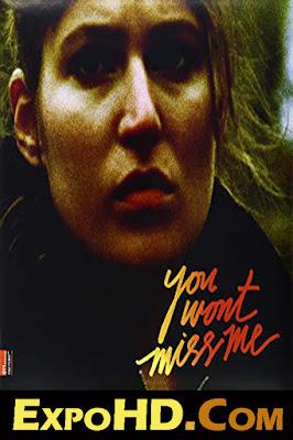 You Wont Miss Me 2009 IMDb 480p || BluRAy 720p || Esub 1.1Gbs [ Watch & Download Here]