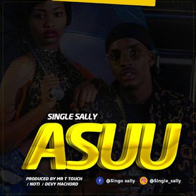 SINGLE SALLY - ASUU