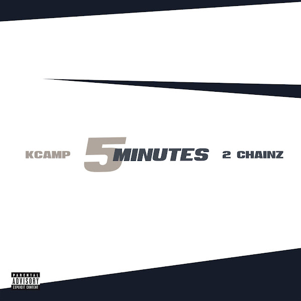 K CAMP - 5 Minutes (feat. 2 Chainz) - Single Cover