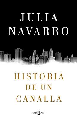 """Portada de """"Historia de un canalla"""" de Julia Navarro"""