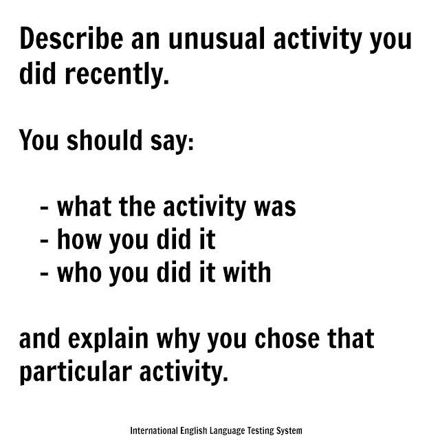 Describe an unusual activity