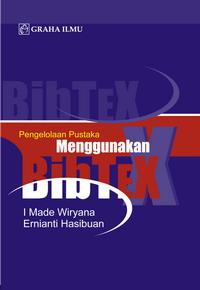 Pengelolaan Pustaka Menggunakan BibTeX
