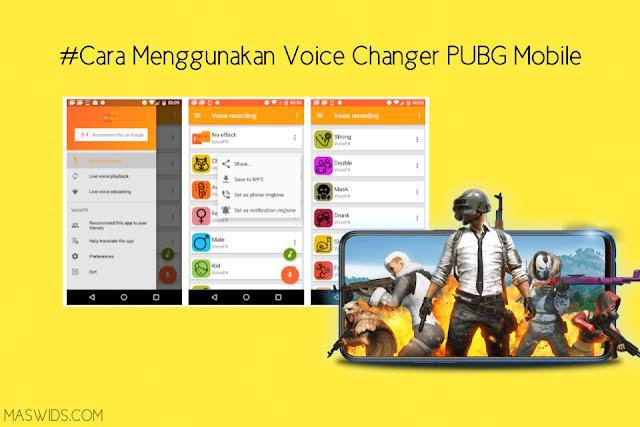 cara menggunakan voice changer di game pubg mobile
