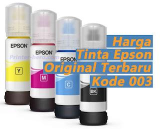 Harga Tinta Printer Epson Seri 003 (L1110,L3100,L3101,L3110,L31xx,L5xxx)