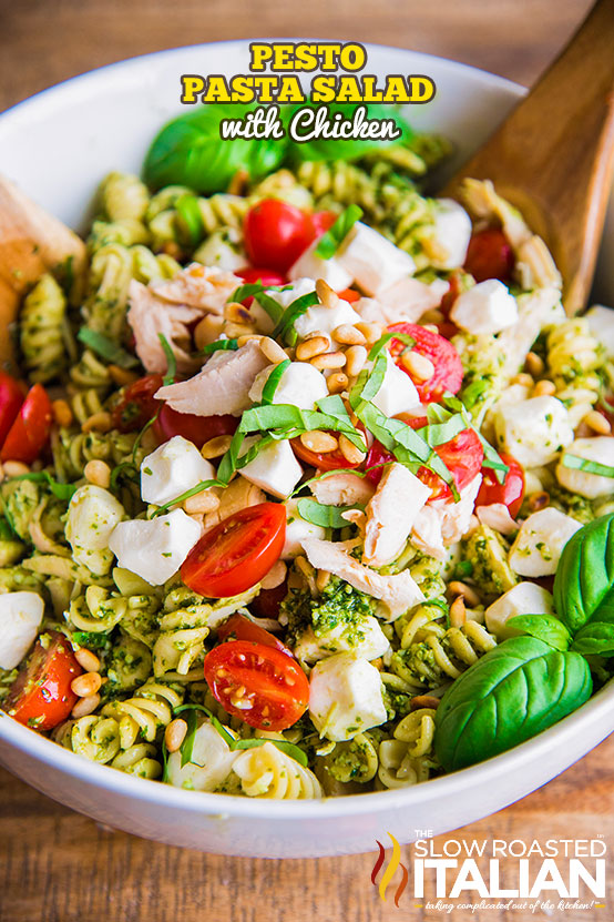 Pesto Pasta Salad Is A Satisfying Fresh Summer Side Bursting With Flavor Grilled Chicken Tomatoes Mozzarella And Homemade Basil