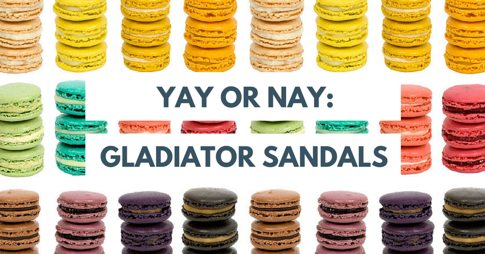 769b4e7e7602 Couture Macaroon  Yay or Nay  Gladiator Sandals