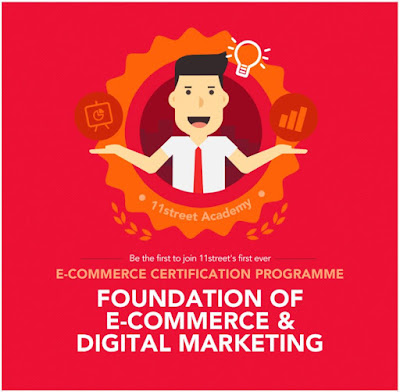 Free E-commerce Certification Programme in Malaysia by 11street Academy