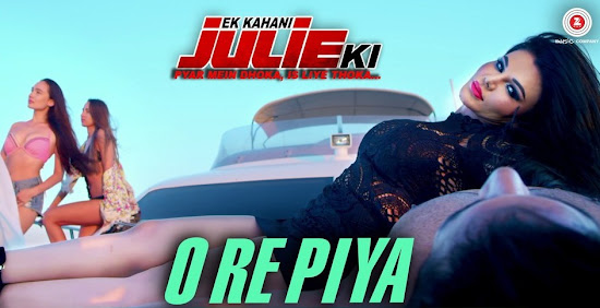 O Re Piya - Ek Kahani Julie Ki (2016)