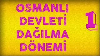Osmanlının Dağılması