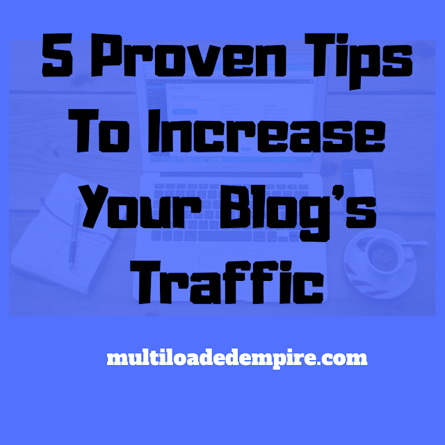 Tips to increase your blog's traffic