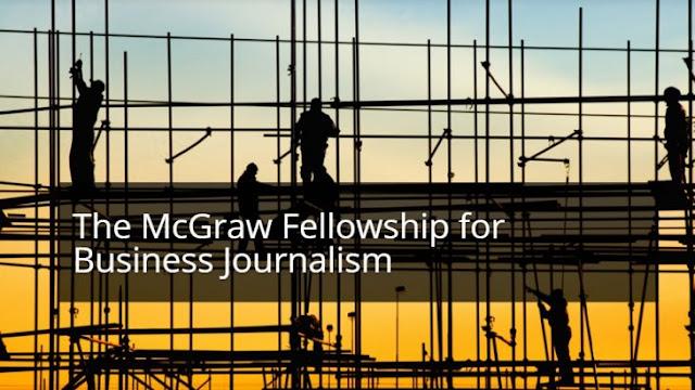 McGraw Business Journalism Fellowship for International Journalists 2019