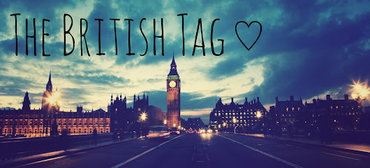The British Tag ♡