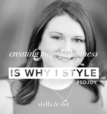 Why I Style: Create More Happiness - Stella & Dot