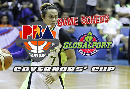 List of Games Schedules: GlobalPort Batang Pier 2016 PBA Governors' Cup