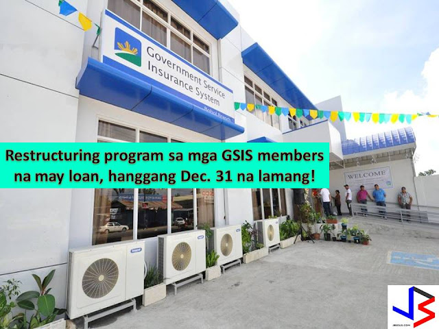 Calling the attention of all members of Government Service Insurance System (GSIS) with an outstanding balance under the Educational Assistance Loan (EAL).  The agency is offering a restructuring program for around half a million members with an outstanding balance.  This is the second phase of the program where a member may renew their educational loan and obtain a P10,000 gross amount from which the outstanding balance of the first loan will be deducted.
