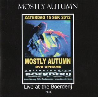 Mostly Autumn Live At The Boerderij