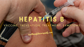 Hepatitis B: Symptoms, Vaccine, Transmission, Prevention, Treatment | World Hepatitis Day