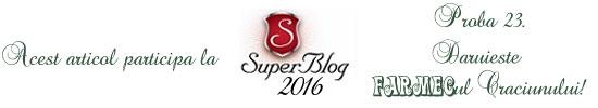 http://super-blog.eu/2016/11/22/proba-23-daruieste-farmecul-craciunului/