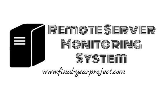 Remote Server Monitoring System for Corporate Data Centers