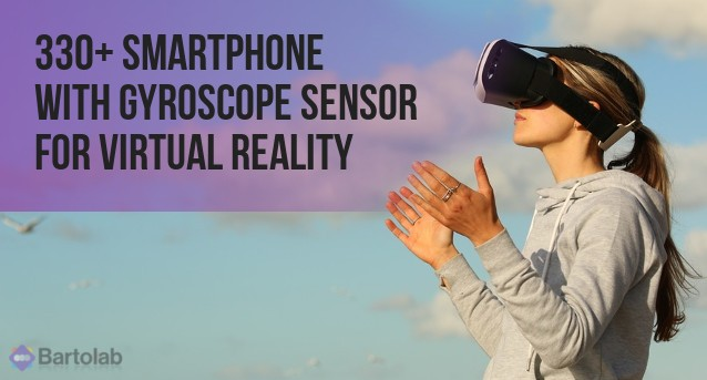 Android iOS Smartphone with Gyroscope for VR