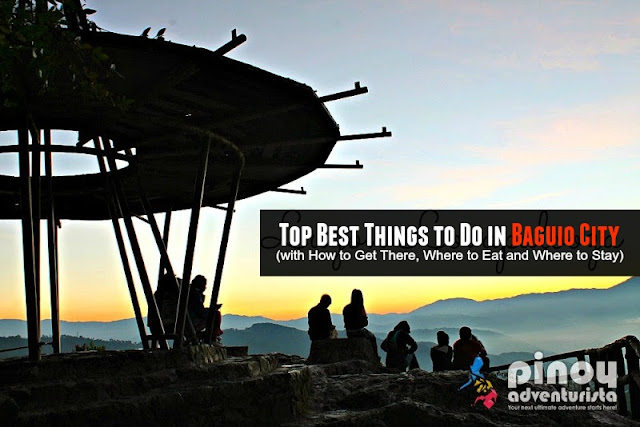 Top Best Things TO Do in and near Baguio City
