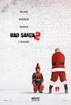 Ông Già Noel Xấu Tính 2 - Bad Santa 2